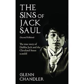 De zonden van Jack Saul - het waargebeurde verhaal van Jack van Dublin en de Clevelan