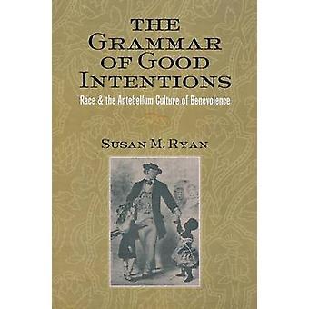 Gramatyki dobre intencje - rasy i kultury Antebellum być