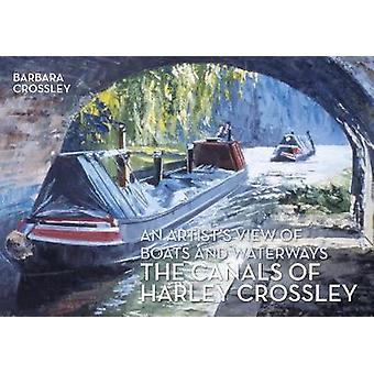 Die Kanäle von Harley Crossley - eine künstlerische Darstellung von Booten und Wasserstraße