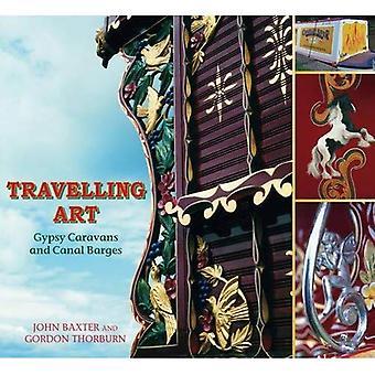 Kiertävän Art: Gypsy asuntovaunuja ja Canal proomut