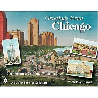 Salutations de Chicago (Schiffer Book pour les collectionneurs)