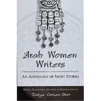 Arab Women Writers: Eine Anthologie von Kurzgeschichten (SUNY-Serie)