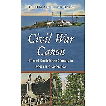 Borgerkrigen Canon: Nettsteder konfødererte minne i South Carolina (borgerkrigen Amerika)