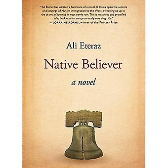 Native gelovige: Een roman
