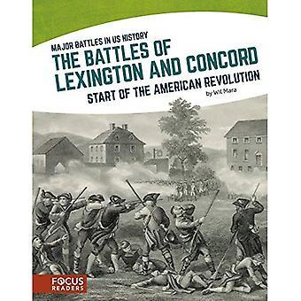 La bataille de Lexington et Concord: début de la révolution américaine (Major batailles en nous l'histoire)
