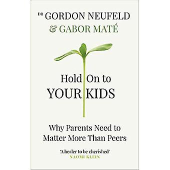 Håll dina barn: Varför föräldrar behöver fråga mer än jämnåriga