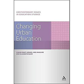 Change Urban Education (Contemporary Issues in études)