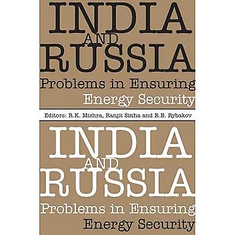 India and Russia: Problems in Ensuring Energy Security