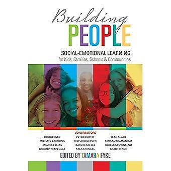 Ceux du bâtiment: Socio-affectif apprentissage pour les enfants, familles, écoles et communautés