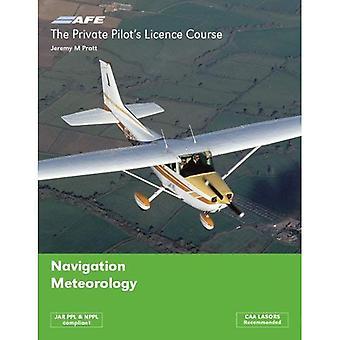 El curso de la licencia de pilotos privados: Navegación y meteorología: v. 3