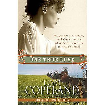 One True Love by Copeland & Lori