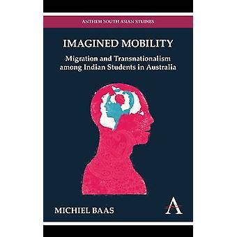 想像移動移行・ オーストラリアでのインド人学生の間では、バース ・ ミシェル