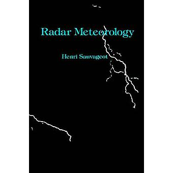 Radar Meteorology by Sauvageot & Henri