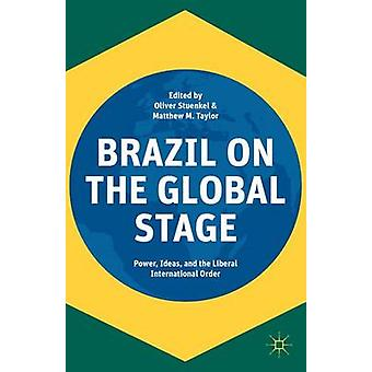 Brazil on the Global Stage by Taylor & Matthew M.