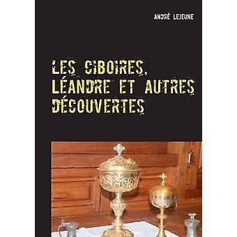 レ ciboires Landre et autres dcouvertes レジューヌ & アンドレ