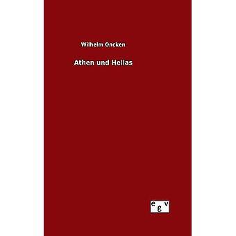 Athen und Hellas by Oncken & Wilhelm