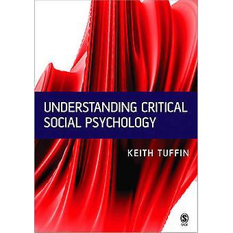Entender la Psicología Social crítica por Keith Tuffin - 9780761954