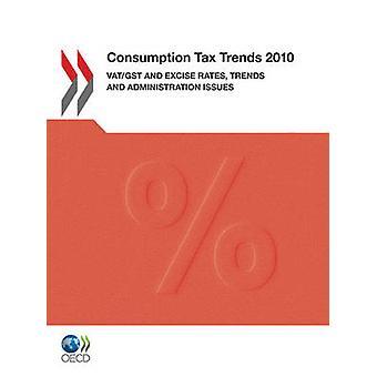 Taxe sur la consommation tendances 2010 VATGST et taux d'accise tendances et questions d'Administration par la publication de l'OCDE
