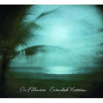 On Fillmore - Extended Vacation [CD] USA import