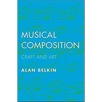 Composition musicale - artisanat et l'Art de la Composition musicale - Craft et
