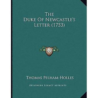 The Duke of Newcastle's Letter (1753) by Thomas Pelham-Holles - 97811
