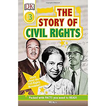 DK Readers L3 - The Story of Civil Rights by Wil Mara - 9781465469274