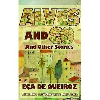 Alves & Co. and Other Stories by Eca de Queiroz - Margaret Jull Costa