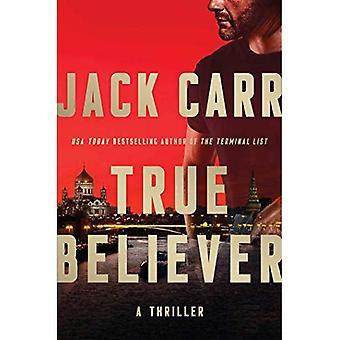True Believer: A Thriller (Liste Terminal)