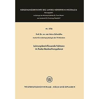 Leistungsbeeinflussende faktoren im RadarBeobachtungsdienst av Schmidtke & Heinz