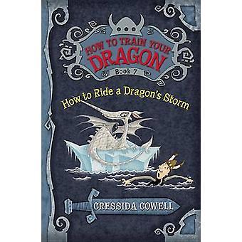 Come cavalcare tempesta un drago di Cressida Cowell - 9780316079099 libro