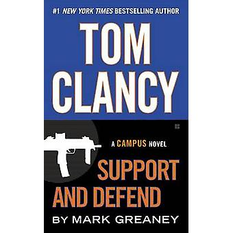 Tom Clancy Support and Defend by Mark Greaney - 9780425279229 Book