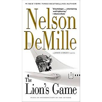 The Lion's Game by Nelson DeMille - 9781455578627 Book