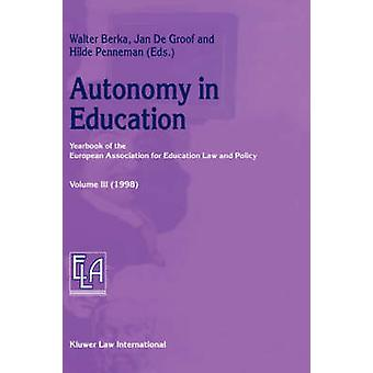 Autonomy in Education by Penneman