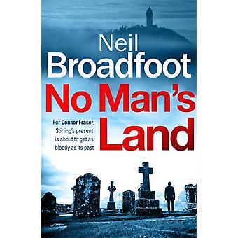 No Mans Land by Neil Broadfoot