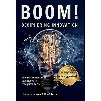 BOOM Deciphering Innovation by Hendrickson