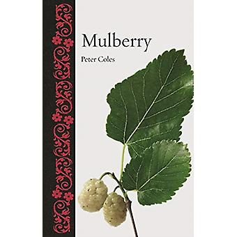 Mulberry by Peter Coles
