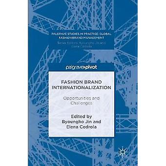 Fashion Brand Internationalization  Opportunities and Challenges by Jin & Byoungho