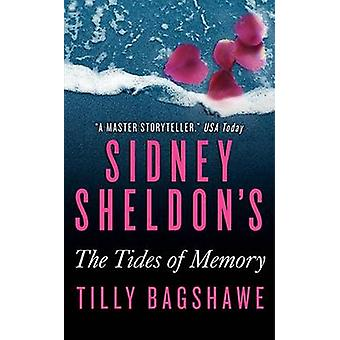 Sidney Sheldon's the Tides of Memory by Sidney Sheldon - Tilly Bagsha
