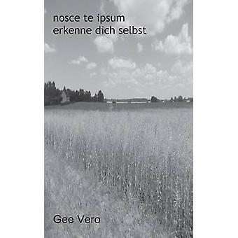 Nosce Te Ipsum by Vero & Gee