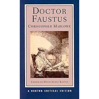 Doctor Faustus by Christopher Marlowe - David Scott Kastan - 97803939