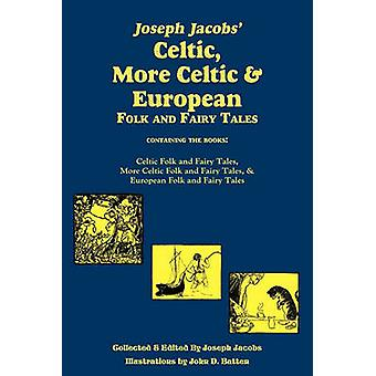 Joseph Jacobs Celtic More Celtic and European Folk and Fairy Tales Batten by Jacobs & Joseph