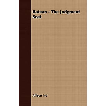 Bataan  The Judgment Seat by Ind & Allison