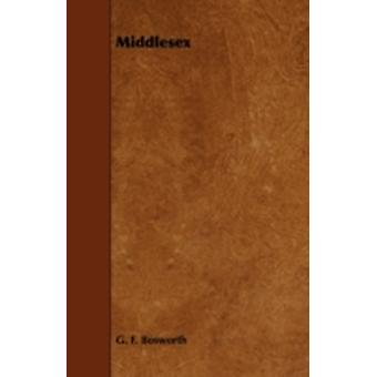 Middlesex by Bosworth & G. F.
