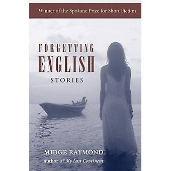 Forgetting English Stories by Raymond & Midge