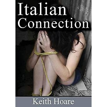 Italian Connection by Hoare & Keith
