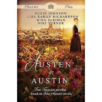 Austen in Austin Volume 2 by Johnson & Suzie