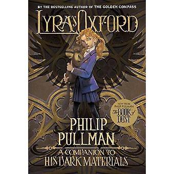 Lyra's Oxford - His Dark Materials by Philip Pullman - 9780399555459 B