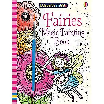 Magic Painting Fairies by Fiona Watt - 9781474960021 Book