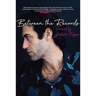 Between The Records by Julian Tepper - 9781644280744 Book