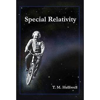 Special Relativity by Thomas M. Helliwell - 9781891389610 Book